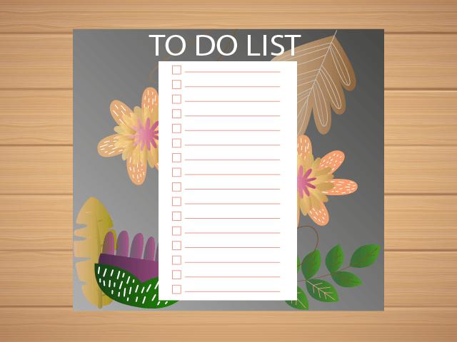 To Do List qui vous permettra de découper vos actions en plus petites tâches ou bien à les organiser par ordre de préférence.